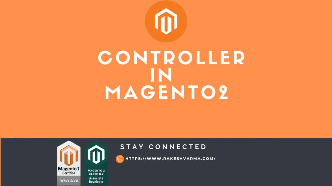 Create a Controller in Magento 2