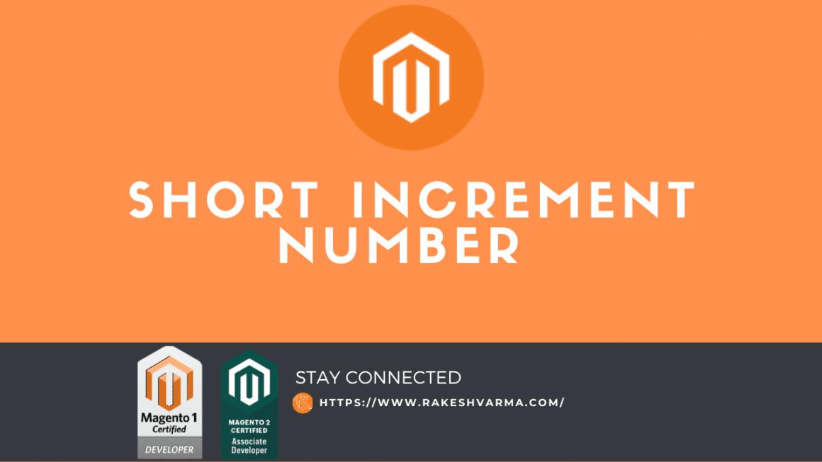 Short Increment number