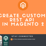 create-custom-rest-api-in-magento-2
