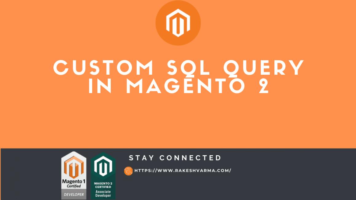 Magento2 Custom SQL Query